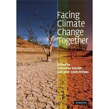 Facing Climate Change Together. Hardcover 9780521896825 Cond=LN:NSD
