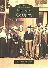 Stanly County (Images of America: North Carolina)