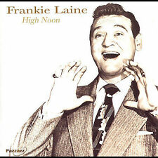 High Noon, Frankie Laine, New