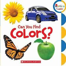 Rookie Toddler First Concepts Ser.: Can You Find Colors? (2010, Board Book)