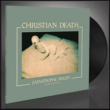 Christian Death - Catastrophe Ballet (30th Anniversary Edition) LP -Goth Classic