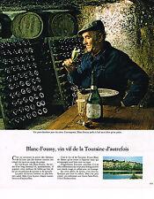 PUBLICITE ADVERTISING 104  1976  BLANC-FOUSSY   vin vif de TOURAINE