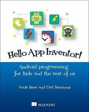 Hello App Inventor! : Android Programming for Kids and the Rest of Us by Carl...