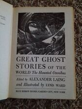 Great Ghost Stories Of The World The Haunted  Omnibus 1941 DJ  Alexander Laing