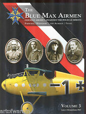 BLUE MAX AIRMEN - vol 3 : German Airmen awarded the Pour le Merite,  new SB