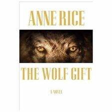 Anne Rice - Wolf Gift (2012) - Used - Trade Cloth (Hardcover)