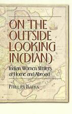 On the Outside Looking In(dian): Indian Women Writers at Home and Abro-ExLibrary