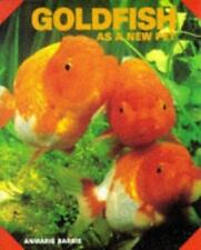 Goldfish as a New Pet by Anmarie Barrie : Illus. New