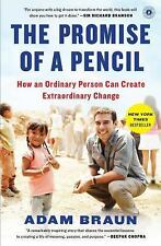 The Promise of a Pencil : How an Ordinary Person Can Create Extraordinary...