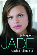 Jade: Catch a Falling Star, Jade Goody, Very Good condition, Book