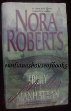 """TRULY Madly MANHATTAN "" BY NORA ROBERTS- FICTION/NOVEL"
