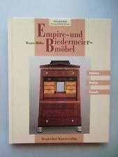Empire- und Biedermeiermöbel Weltkunst Antiquitäten-Führer 1998