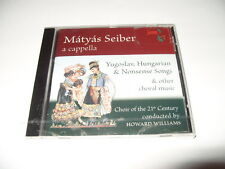 Mátyás Seiber:Yugoslav, Hungarian & Nonsens Songse & Other Choral Music (2012)CD