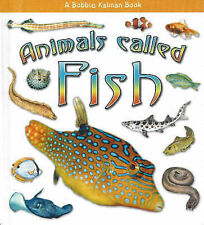 Animals Called Fish (What Kind of Animal is It?), Kalman, Bobbie, Lundblad, Kris