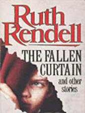 The Fallen Curtain and Other Stories by Ruth Rendell (Paperback, 1980)