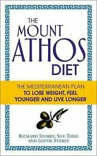 The Mount Athos Diet : The Mediterranean Plan to Lose Weight, Feel Younger...