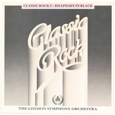 CLASSIC ROCK 3 - RHAPSODY IN BLACK  THE LONDON SYMPHONY ORCHESTRA