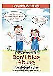 Bobby and Mandee's Don't Hide Abuse: Children's Safety Book-ExLibrary