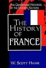 The History of France: (The Greenwood Histories of the Modern Nations)-ExLibrary
