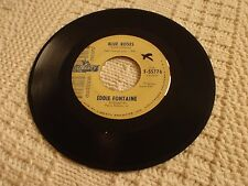 EDDIE FONTAINE BLUE ROSES/WAY DOWN HOME LIBERTY 55776 PROMO M-