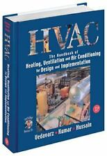 Heating Ventilation and Air Conditioning (HVAC) Handbook by A. Vedavarz...
