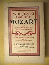 TH. DE WYZEWA SAINT-FOIX MOZART TOME I L'ENFANT PRODIGE 1756-1773 DESCLÉE 1936
