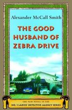 The Good Husband of Zebra Drive No. 1 Ladies' Detective Agency Series 8