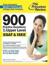 900 Practice Questions for the Upper Level SSAT & ISEE: Extra Preparation for an