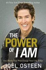 The Power of I Am by Joel Osteen (2015, Hardcover)