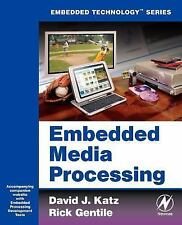 Embedded Media Processing Embedded Technology
