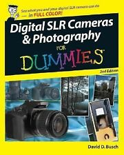 Digital SLR Cameras and Photography for Dummies by David D. Busch (2007, Paperba