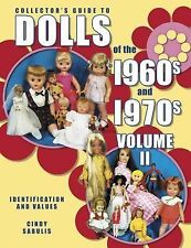 Collector's Guide to Dolls of the 1960s and 1970s: Identification and -ExLibrary