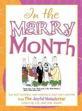 In the Marry Month : The Best Wedding and Marriage Jokes and Cartoons from th...