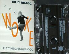 BILLY BRAGG YOU WOKE UP MY NEIGHBOURHOOD CASSETTE SINGLE