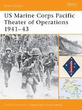 US Marine Corps Pacific Theater of Operations 1941-43 (Battle Orders) by Rottma