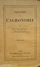 LA19 PRINCIPES DE L'AGRONOMIE ADRIEN ETIENNE COMTE DE GASPARIN 1854 DUSACQ