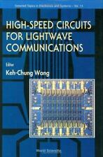 Selected Topics in Electronics and Systems: High Speed Circuits for Lightwave...