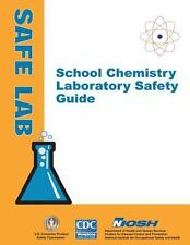 School Chemistry Laboratory Safety Guide by Department of Human Services,...