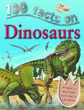 Dinosaurs (100 Facts),VERYGOOD Book