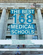 The Best 168 Medical Schools, 2012 Edition (Graduate School Admissions-ExLibrary