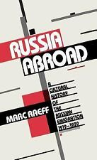 Russia Abroad: A Cultural History of the Russian Emigration, 1919-1939-ExLibrary