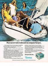 PUBLICITE  1973   TAMPAX  hygiène féminine pour sauver notre week-end