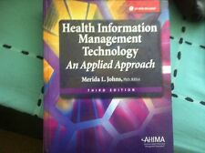 Health Information Management Technology, An applied approach (third edition)