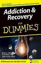 Addiction and Recovery for Dummies by Jane Irvine, Brian F. Shaw and Paul...