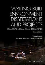 Writing Built Environment Dissertations and Projects : Practical Guidance and...