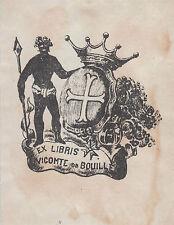 § Ex-libris Vicomte Henry de BOUILLÉ (1851-1908) - Poitiers - Mesland §