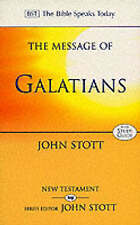 The Message of Galatians: Only One Way: With Study Guide by John R. W. Stott...