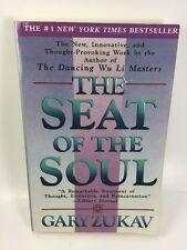 The Seat of the Soul by Gary Zukav 1990, Paperback 1st First Fireside Edition A7
