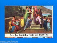 CENTENARIO UNITA D'ITALIA - Figurina-Sticker n. 94 - FAMIGLIA DEI BORBONI -Rec