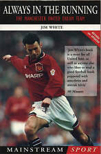 Always in the Running: Manchester United Dream Team by Jim White (Paperback, 199